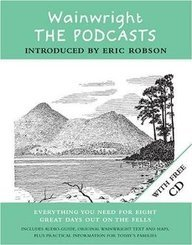 Wainwright: The Podcasts: All things You Need for Eight Great Days Out on the Fe