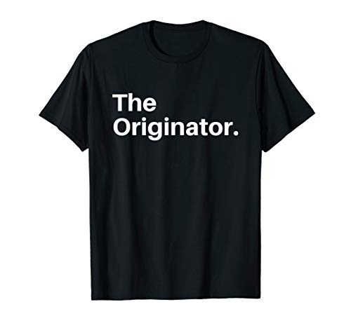 The Original The Remix The Originator Shirt for Men Women