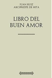 Colección Arcipreste de Hita. Libro de buen amor (Spanish Edition)