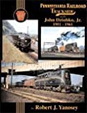 Pennsylvania Railroad Trackside with John Dziobko, Jr. 1951-1961, Robert J. Yanosey and John Dziobko, 1582482241