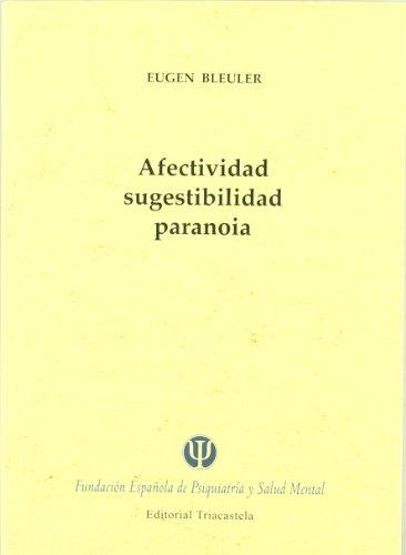 Descargar Libro Afectividad, Sugestibilidad, Paranoia Eugen Bleuler