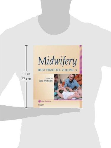 Midwifery: Best Practice Volume 5, 1e