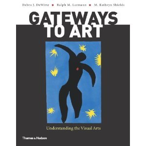 Gateways to ArtUnderstanding the Visual Arts