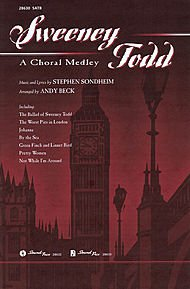 Hal Leonard Sweeney Todd: A Choral Medley SATB arranged by Andy Beck (Sweeney Todd Medley)