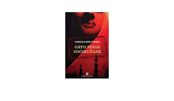 Gato Persa Social Club (Portuguese Edition): Teresa Lopes Vieira: 9789722523806: Amazon.com: Books