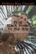 From Black Power to Hip Hop Racism, Nationalism, & Feminism (Paperback, 2006) pdf