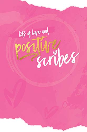 Positive Scribes Journal: A Practical Guide to Living Your Best Life Beyond Eczema (Postive Scribes)