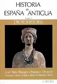 Historia de España Antigua, I: Protohistoria: 1 Historia. Serie ...