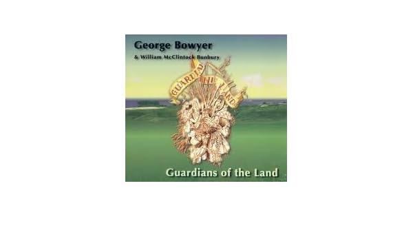 Bowyer & Bunbury - Guardians of the Land by Bowyer & Bunbury