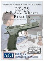 CZ-75 & E.E.A. Witness Pistols Armorer's Course