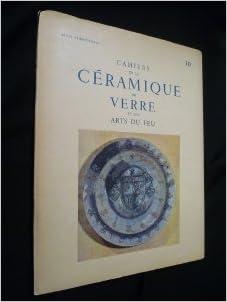 En ligne Cahiers de la céramique du verre et des arts du feu, 30 epub pdf