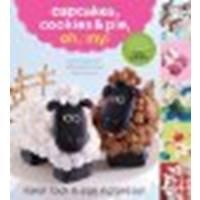 Cupcakes, Cookies & Pie, Oh, My! by Karen Tack, Alan Richardson [Rux Martin/Houghton Mifflin Harcourt, 2012] (Paperback) [Paperback]