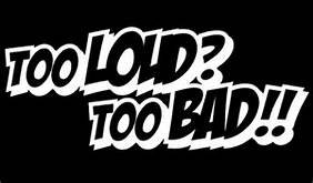 Too Loud Too Bad JDM Racing Bass Vinyl Decal Sticker|BLACK|Cars Trucks Vans SUV Laptops Wall Art|5.25