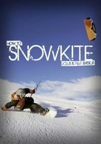How to Snowkite, Volume 1 DVD
