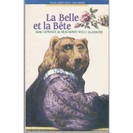 La Belle Et La Bete (Fiction, Poetry & Drama) (French Edition)