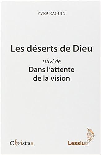 Les déserts de Dieu epub, pdf
