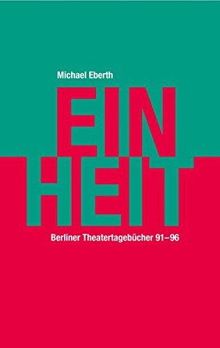 Einheit: Berliner Tagebücher 1991–96