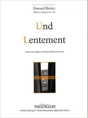 En ligne Oeuvres choisies : Volume 10, Und ; Lentement pdf ebook