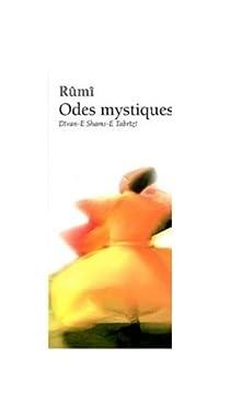 Odes mystiques par Rûmî