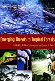 Emerging Threats to Tropical Forests, , 0226470210