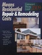 Means Residential Repair & Remodeling Costs (Means Contractor's Pricing Guide: Residential & Remodeling Costs)