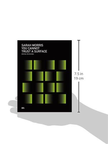 Sarah Morris: You Cannot Trust a Surface
