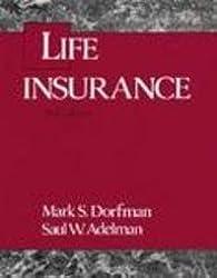 Life Insurance: A Financial Planning Approach