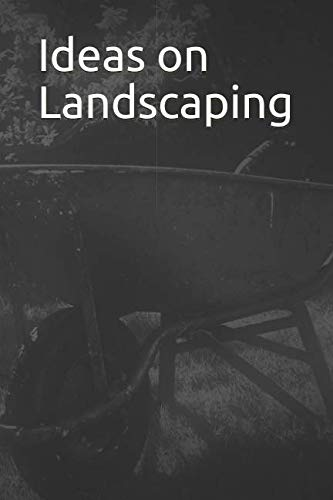 Ideas on Landscaping: 365 Day Blank Lined Journal