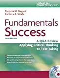 Fundamentals Success: A Q&A Review Applying Critical Thinking to Test Taking (Davis's Q&a Success) 3th (third) edition