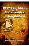 Between Rashi and Maimonides, Ephraim Kanarfogel and Moshe Sokolow, 160280138X