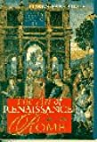Art of Renaissance Rome 1400-1600, The
