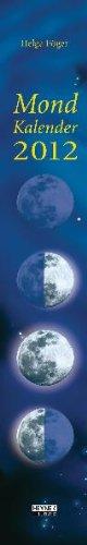 Mondkalender 2012: Streifenkalender