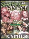 Shades of Hip Hop: The Cypher, Vol. 10 [DVD]