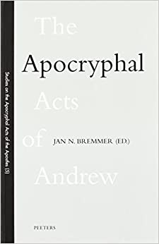 The Apocryphal Acts of Andrew (Studies on Early Christian Apocrypha) by JN Bremmer (2000-05-01)