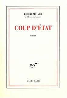 Coup d'état : roman