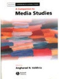 A Companion to Media Studies (Blackwell Companions in Cultural Studies) ebook