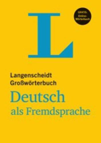 Langenscheidt Grosswoerterbuch Deutsch als Fremdsprache - Monolingual German Dictionary (German Edition)