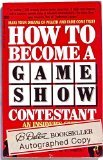 How to Become a Game Show Contestant, Greg Muntean and Gregg Silverman, 0449902684