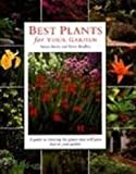 Best Plants for Your Garden, Susan Berry and Steve Bradley, 0831774916