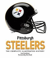 Pittsburgh Steelers: The Complete Illustrated History - Steelers Rock