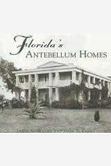 Florida's Antebellum Homes (FL) (Images of America) Paperback