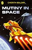Surfers Mutiny in Space, Cherith Baldry, 0140384898