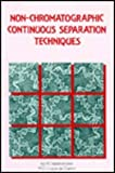 Non-Chromotographic Continuous Separation Techniques, Valcarcel, 0851869866