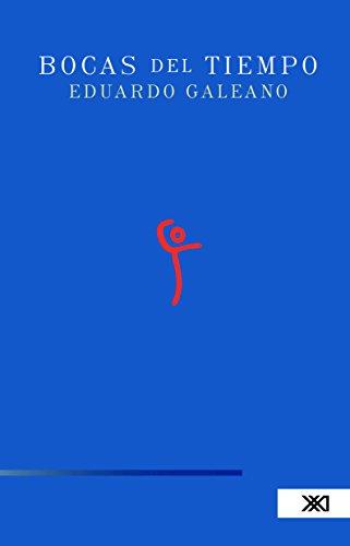 Bocas del tiempo (Spanish Edition)