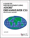 A Guide to Web Development Using Adobe Dreamweaver CS3 with Fireworks and Flash