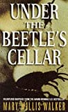 Under the Beetle's Cellar by Mary Willis Walker front cover