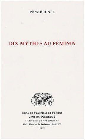 En ligne Dix mythes au féminin pdf, epub ebook