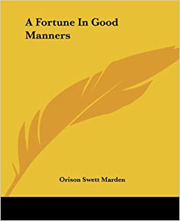 A Fortune in Good Manners