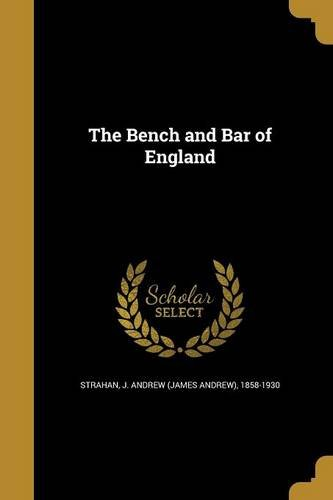 The Bench and Bar of England pdf