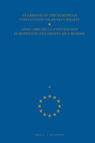 Yearbook of the European Convention on Human Rights (YEARBOOK OF THE EUROPEAN CONVENTION ON HUMAN RIGHTS/ANNUAIRE DE LA CONVENTION EUROPEENNE DES DROITS DE L'HOMME) (Vol 42) PDF